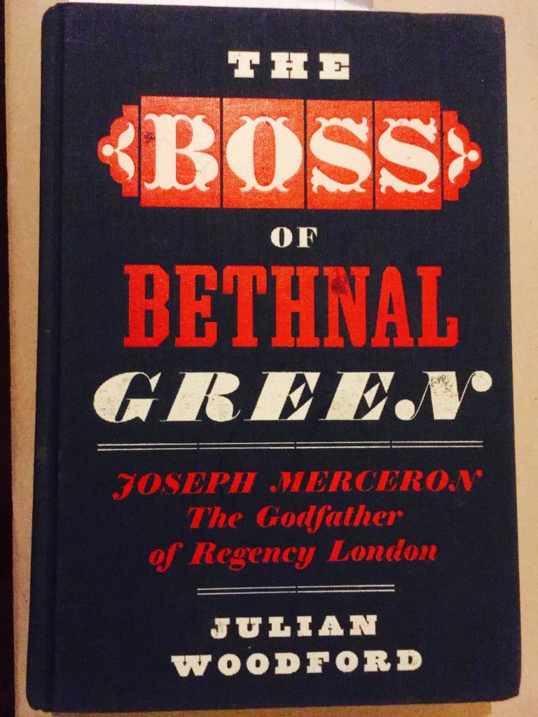 The Boss of Bethnal Green by Julian Woodford